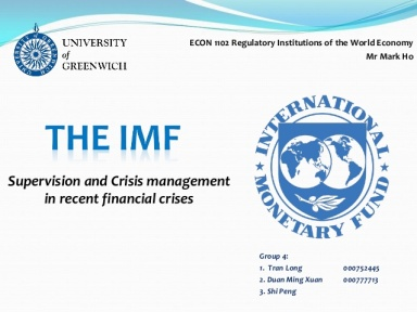 the-imf-supervision-and-crisis-management-in-recent-financial-crises-1-638