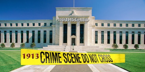 federal-reserve-1913-crime rothschild